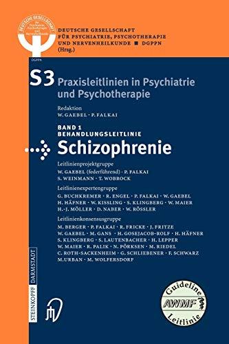 9783798514935: Behandlungsleitlinie Schizophrenie: 1 (Interdisziplinäre S3-Praxisleitlinien)