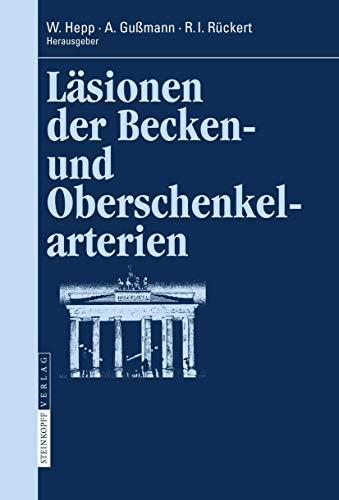 9783798517165: Läsionen der Becken- und Oberschenkelarterien (Berliner Gefäßchirurgische Reihe) (German Edition)
