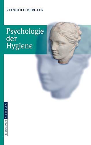 9783798518605: Psychologie der Hygiene