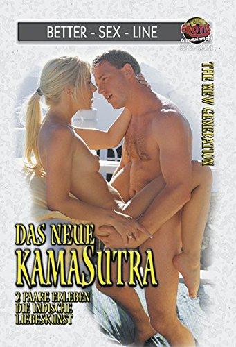 9783798600492: Das neue Kamasutra: 2 Paare erleben die altindische Liebeskunst in moderner Form