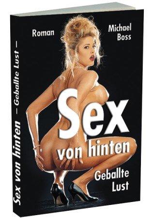9783798600911: Sex von hinten: Geballte Lust (Livre en allemand)