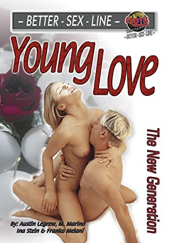 Better Sex Line Young Love The New: Legrew, Austin /