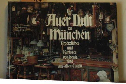 Die Auer Dult Zu Munchen: Lorenz, Herbert, Gisela