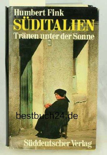 9783799160537: Suditalien: Tranen unter d. Sonne [Hardcover] by Fink, Humbert
