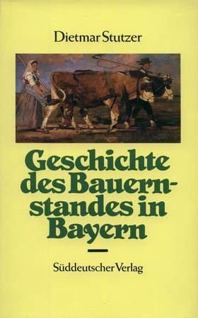 9783799162951: Geschichte des Bauernstandes in Bayern