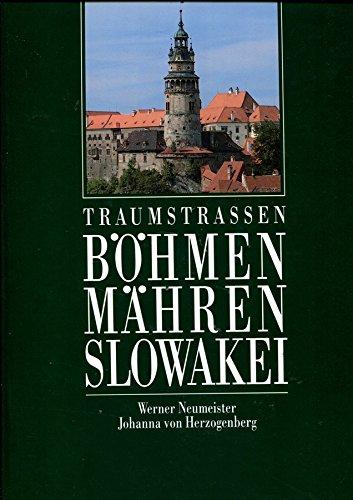 9783799163514: Traumstrassen durch B�hmen, M�hren und die Slowakei