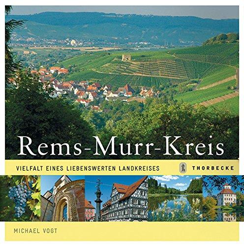 9783799501828: Rems-Murr-Kreis: Vielfalt eines liebenswerten Landkreises