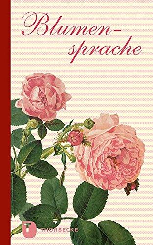 9783799502962: Title: Blumensprache