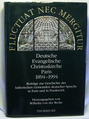 """Résultat de recherche d'images pour """"Fluctuat nec mergitur… Deutsche Evangelische Christuskirche Paris 1884- 1994"""""""