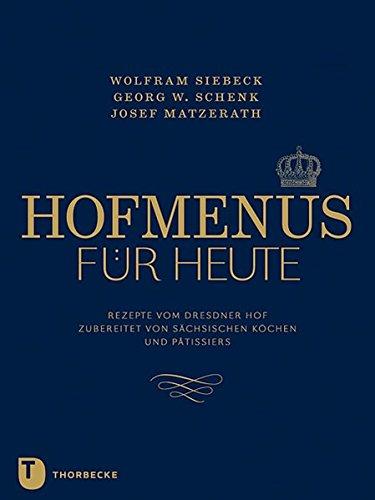 Hofmenüs für heute: Wolfram Siebeck