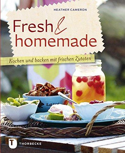 9783799505307: Fresh & homemade