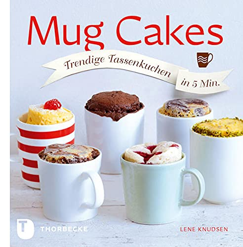 9783799505642: Mug Cakes