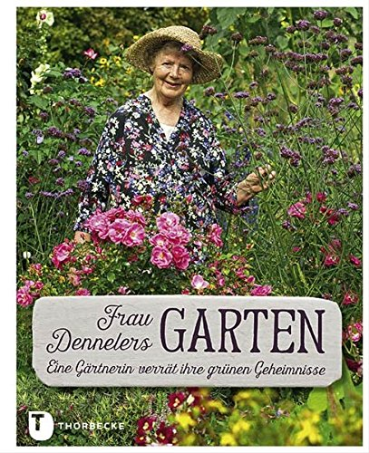 9783799506267: Frau Dennelers Garten