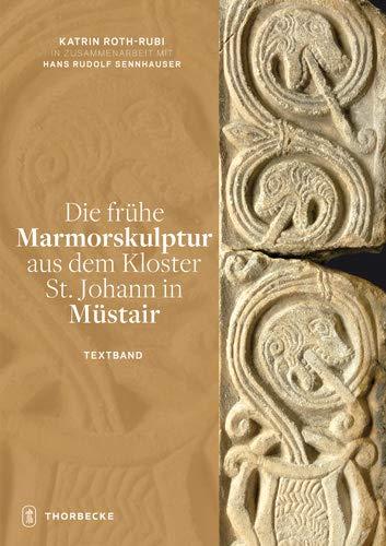 9783799506274: Die fr he Marmorskulptur aus dem Kloster St. Johann in M stair (German Edition)