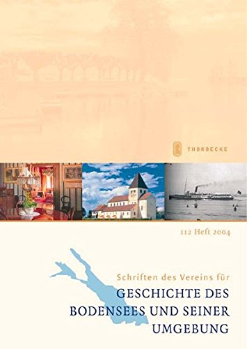 9783799517102: Schriften des Vereins für Geschichte des Bodensees und seiner Umgebung 2004