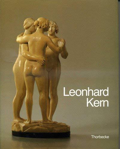 9783799533010: Leonhard Kern (1588-1662): Meisterwerke der Bildhauerei für die Kunstkammern Europas (Kataloge des Hällisch-Fränkischen Museums Schwäbisch Hall)