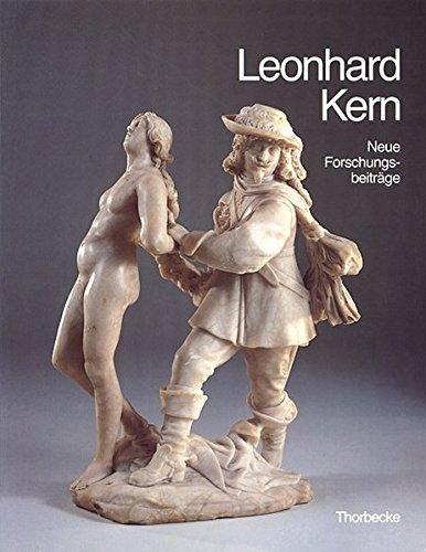 9783799533027: Leonhard Kern (1588-1662). Meisterwerke der Bildhauerei für die Kunstkammern Europas: Leonhard Kern. Neue Forschungen: Suppl.-Bd