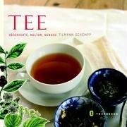 9783799535250: Tee: Geschichte, Kultur, Genuss