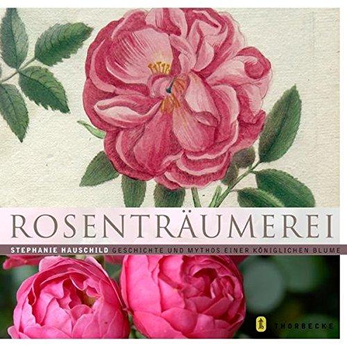 9783799535397: Rosenträumerei