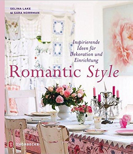 9783799535755: Romantic Style - Inspirierende Ideen für Dekoration und Einrichtung