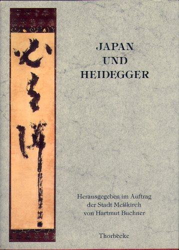 9783799541237: Japan und Heidegger: Gedenkschrift der Stadt Messkirch zum hundertsten Geburtstag Martin Heideggers