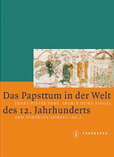 9783799542579: Das Papsttum in Der Welt Des 12. Jahrhunderts