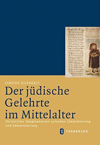 Der jüdische Gelehrte im Mittelalter: Simone Haeberli