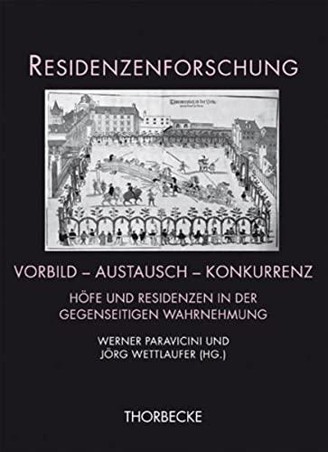 Vorbild - Austausch - Konkurrenz: Werner Paravicini
