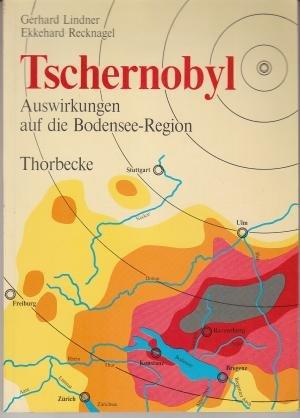 9783799550369: Tschernobyl: Auswirkungen auf die Bodensee-Region (Bodensee-Bibliothek)