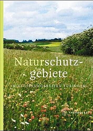 9783799551755: Naturschutzgeb. im Regierungsbez. Tübingen