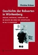 9783799555074: Geschichte der Rebsorten in Württemberg: Herkunft, Einführung, Verbreitung und die Qualität der Weine vom Spätmittelalter bis ins 19. Jahrhundert