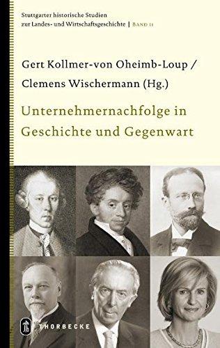 9783799555616: Unternehmernachfolge in Geschichte und Gegenwart