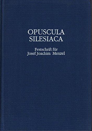 9783799562386: Opuscula Silesica. Festschrift für Josef Joachim Menzel zum 65. Geburtstag. Jahrbuch der Schlesischen Friedrich-Wilhelms-Universität zu Breslau 1997/98