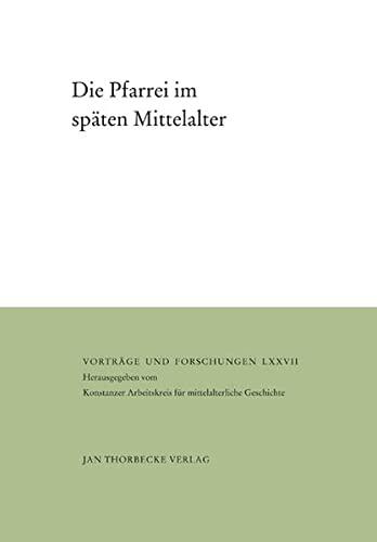 9783799568777: Die Pfarrei im späten Mittelalter