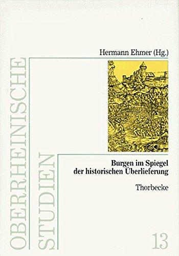 9783799578134: Burgen im Spiegel der historischen Überlieferung