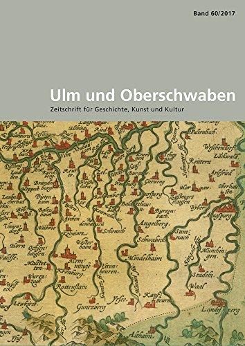 Ulm Und Oberschwaben: Zeitschrift Fur Geschichte, Kunst Und Kultur (German Edition) - Jan Thorbecke Verlag