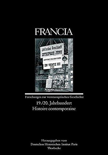 Francia 32/3. 19./20. Jahrhundert. Histoire contemporaire
