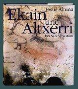 9783799590020: Ekain und Altxerri bei San Sebastian. Zwei alsteinzeitliche Bilderhöhlen im spanischen Baskenland.