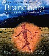 9783799590303: Brandberg. Der Bilderberg Namibias. Kunst und Geschichte einer Urlandschaft.
