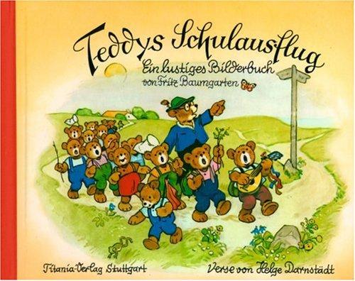 9783799633024: Teddys Schulausflug