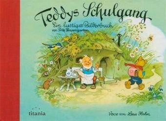 9783799634816: Teddys Schulgang Miniausgabe