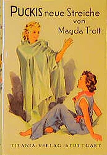 Puckis neue Streiche: Magda, Trott und