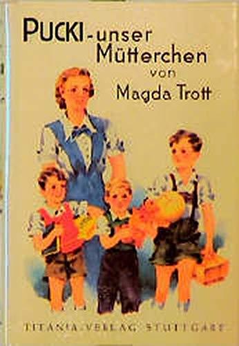 9783799642118: Pucki, unser Mütterchen