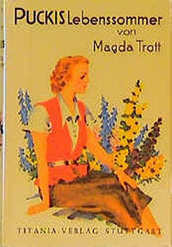 Pucki, Band 12: Puckis Lebenssommer: Magda, Trott und
