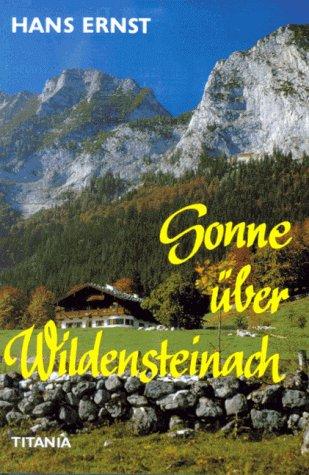 9783799694124: Sonne �ber Wildensteinach