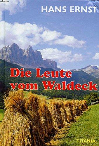 Die Leute vom Waldeck,: Ernst, Hans