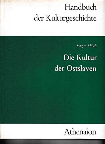 9783799701105: Die Kultur der Ostslaven