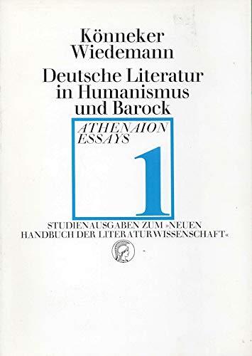 9783799701501: Deutsche Literatur in Humanismus und Barock (Athenaion Essays ; 1) (German Edition)