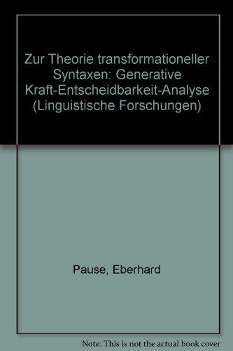 Zur Theorie transformationeller Syntaxen: Generative Kraft, Entscheidbarkeit, Analyse (...