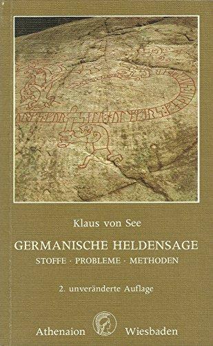 9783799770323: Germanische Heldensage Stoffe, Probleme, Methoden; e. Einf.